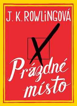 Obálka knížký Prázdné místo od J. K. Rownlingové