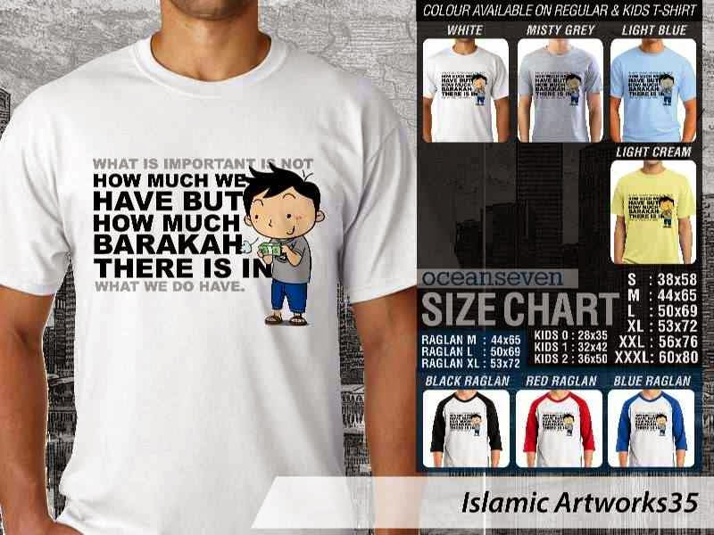 Kaos distro dakwah Muslim What is important is not how much we have but how much barakah there is in what we do have. Islamic Artworks 35 distro ocean seven