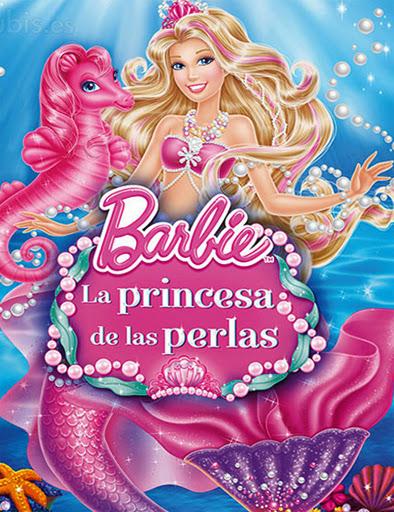 Barbie: La princesa de las perlas