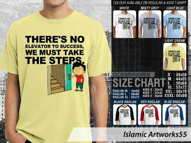 KAOS Muslim Theres no elevator to success. we must take the steps. Islamic Artworks 55 distro ocean seven