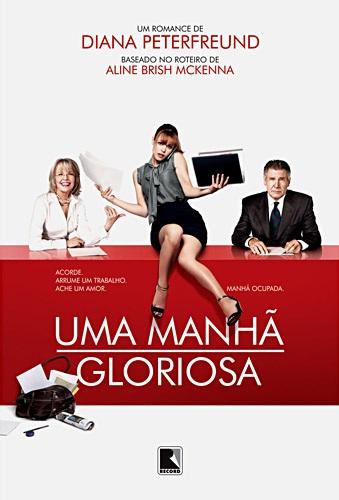 Download – Uma Manhã Gloriosa – DVDRip AVI Dublado