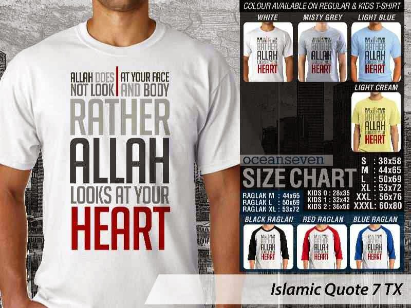 Kaos Islami Quote 7 Allah does not Look at Your Face and Body Rather Allah Looks at Your Heart distro ocean seven