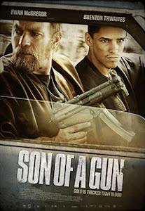 Phi Vụ Cướp Ngân Hàng - Son Of A Gun poster