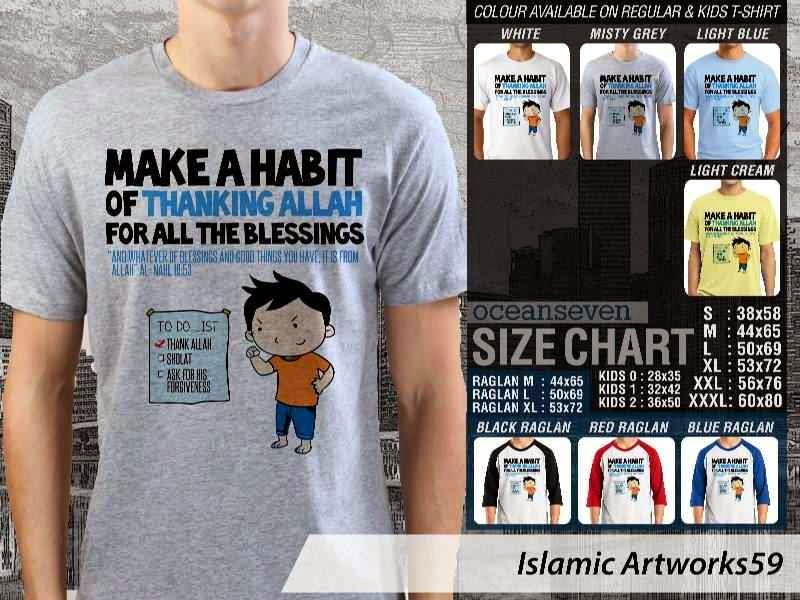 KAOS Muslim Make a habit of thanking Allah for all the blessings. Islamic Artworks 59 distro ocean seven