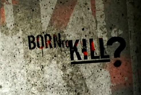 Urodzeni Mordercy / Born to Kill (2005-2010) PL.TVRip.XviD / Lektor PL