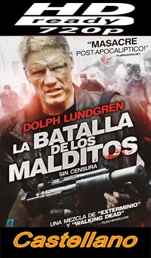 La batalla de los malditos (2013) [Castellano] [C. Ficción] [MKV]