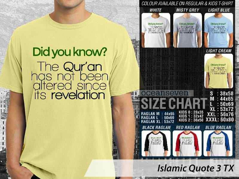 Kaos Muslim Islamic Quote 3 Did You Know The Quran has not been Altered Since its Revelation distro ocean seven