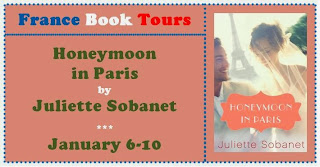 French Village Diaries France Book Tours Honeymoon in Paris Juliette Sobanet review giveaway