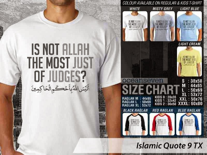 Kaos Islami Quote 9 Is not Allah The Most Just of Judges distro ocean seven