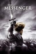 Người Đưa Tin Về Chúa 18+ - The Messenger: The Story Of Joan Of Arc 18+ poster
