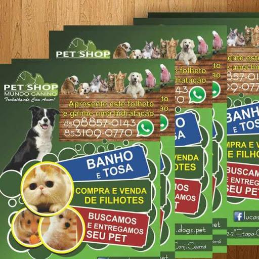 Pet Shop Mundo Canino, Av. H, 1683 - Conj. Ceará, Fortaleza - CE, 60540-462, Brasil, Loja_de_animais, estado Ceará