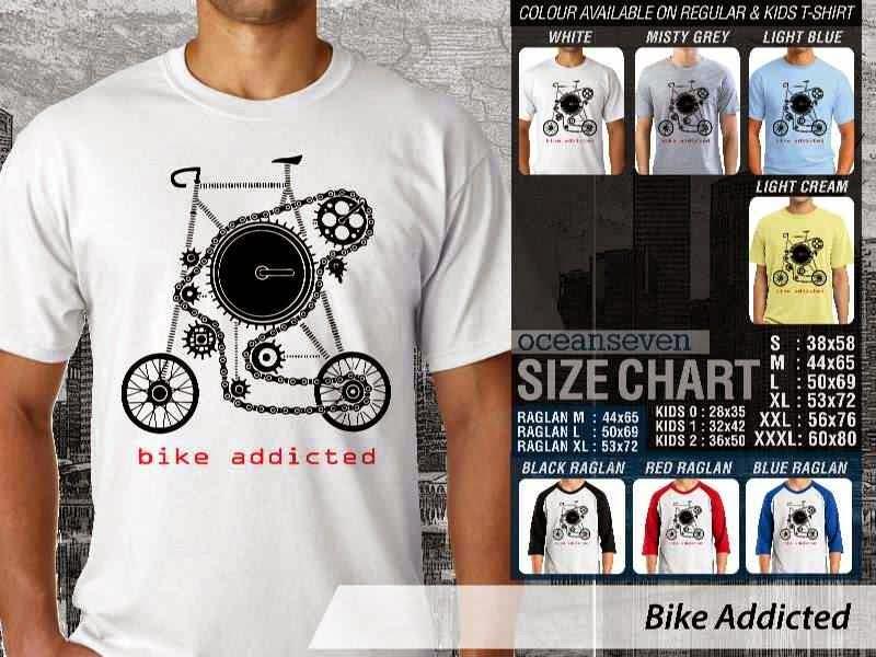 KAOS Bike Addicted Untuk Sepeda Biker Mania distro ocean seven
