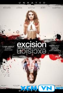 Cắt Xẻo - Excision (2012)