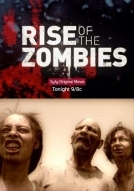 Thây Ma Trỗi Dậy - Rise Of The Zombies (2012)