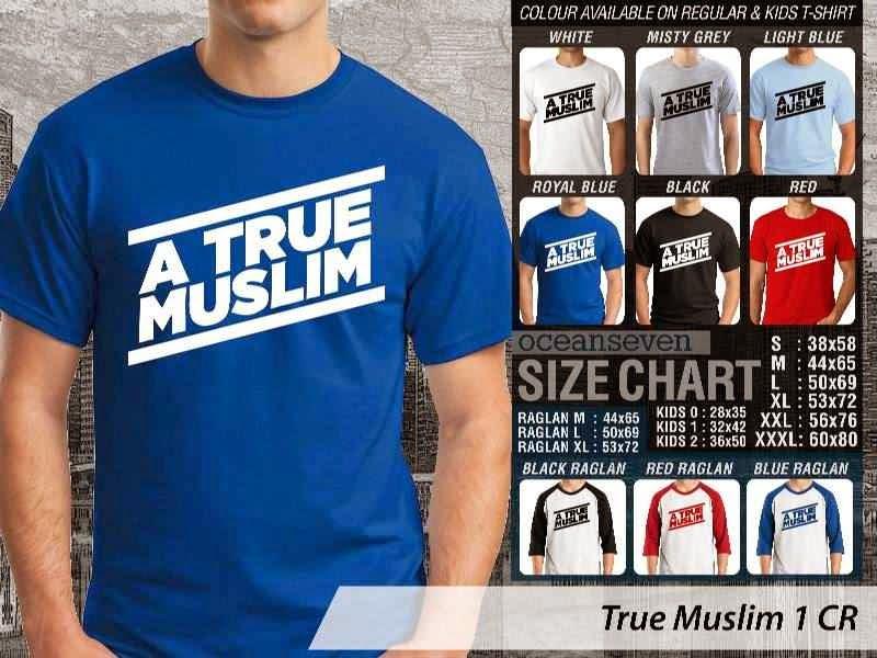 Kaos Islami True Muslim 1 A True Muslim distro ocean seven