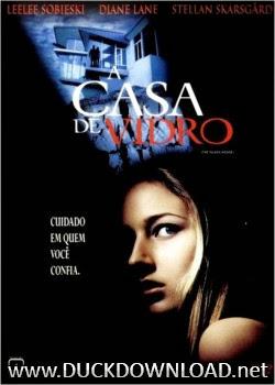 Baixar Filme A Casa de Vidro DVDRip Dublado