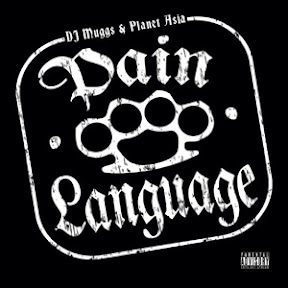 DJ Muggs Vs Planet Asia - Pain Language