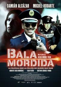 Bala Mordida (2011) Español Latino Online