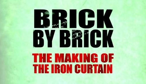 Ceg³a po cegle Wznoszenie muru berli?skiego / Brick By Brick: Making Of The Iron Curtain (2011) PL.TVRip.x264 / Lektor PL