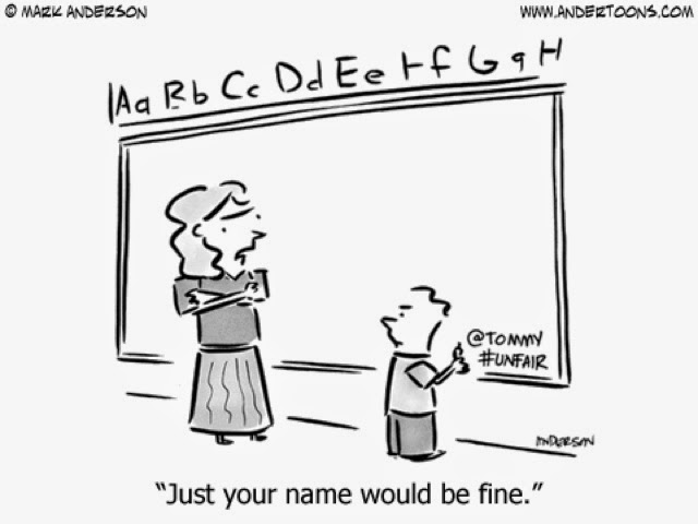 http://www.andertoons.com/teacher/cartoon/6302/just-your-name-would-be-fine