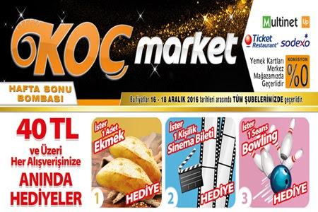 Koç Market Tüm Şubelerde 16-18 Aralık Hafta Sonu tüm Şubelerde İn