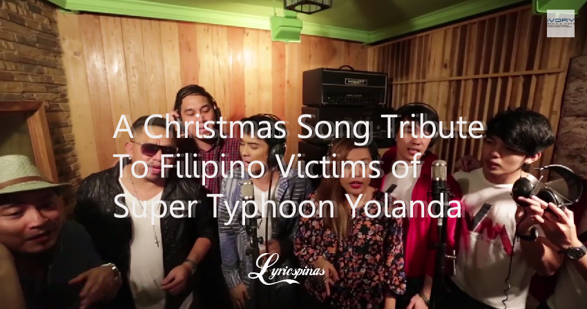 Sa Pagsapit Ng Pasko: A Christmas Song Tribute To Filipino Victims of Super Typhoon Yolanda