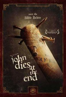 Cuối Phim John Chết - John Dies At The End (2012)
