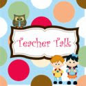 Teacher Talk Blog