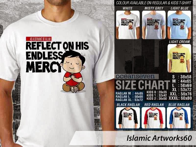 KAOS Muslim ....... Reflect on his endless mercy. Islamic Artworks 60 distro ocean seven