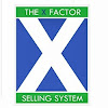X Factor Selling Systems X Factor Selling Systems