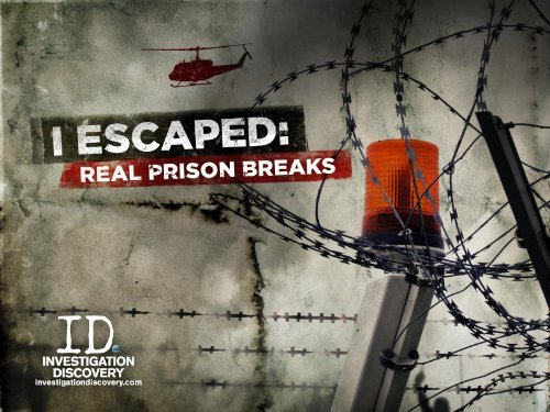 Uciec z wi�zienia / I Escaped: Real Prison Breaks (2011) PL.TVRip.XviD / Lektor PL