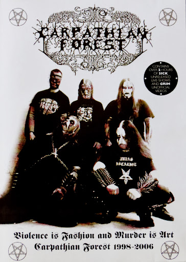 Carpathian Forest – Violence is Fashion and Murder is Art (2010 ?)