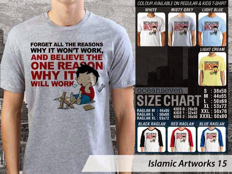 KAOS Muslim Forget all the reasons why it wont work. and believe the one reason why it will work. Islamic Artworks 15 distro ocean seven