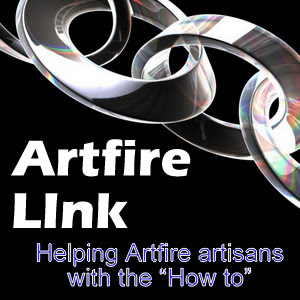 Artfire LInk Helping Artfire Artisans with the How to.