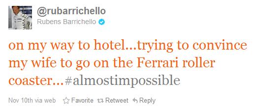 Рубенс Баррикелло в твиттере уговаривает жену порокатиться на Ferrari roller coaster на Гран-при Абу-Даби 2011