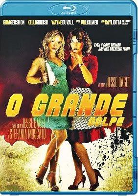 Filme Poster O Grande Golpe BDRip XviD Dual Audio & RMVB Dublado