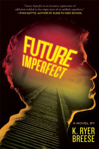 Tour Review: Future Imperfect by K. Ryer Breese