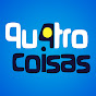 qu4trocoisas Youtube Channel
