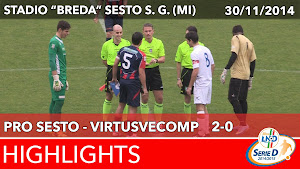 Pro Sesto - VirtusVecomp - Highlights del 30-11-2014
