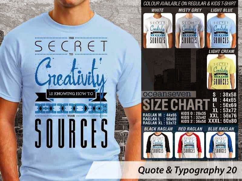 KAOS tulisan The Secret to Creativity is Knowing How to Hide Your Sources distro ocean seven