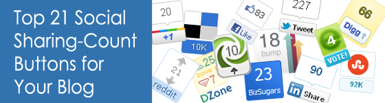 Top 21 Social Sharing-Count Buttons for Your Blog