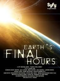 Trái Đất Giờ Cuối Cùng - Earth&#39s Final Hours (2013)