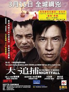 Đại Truy Bổ - Nightfall poster