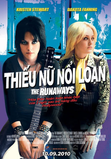 Thiếu Nữ Nổi Loạn - The Runaways (2010)