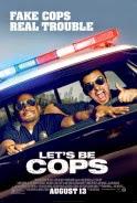 Cảnh Sát Bất Đắc Dĩ - Lets Be Cops