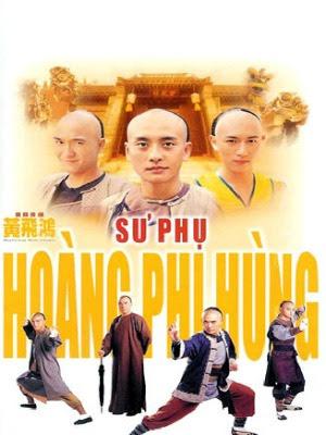 Sư Phụ Hoàng Phi Hùng - Wong Fei Hung - Master Of Kung Fu
