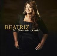 Beatriz%2520 %2520O%2520Dono%2520do%2520Poder Download CD Beatriz O Dono do Poder . Gospel