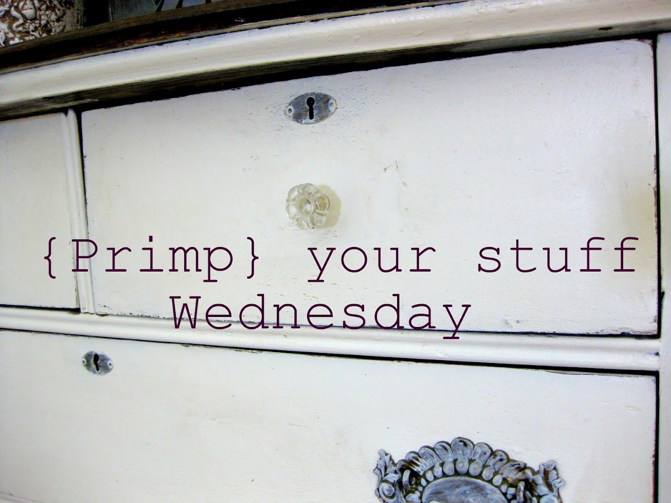 new {Primp} your stuff Wednesday linky party
