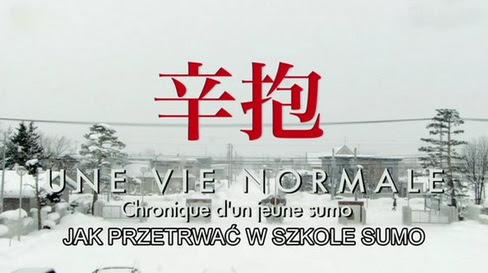 Jak przetrwaæ w szkole sumo / Une vie normale (2009) TVRip.XviD / plsub