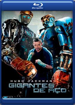 Filme Poster Gigantes de Aço BDRip XviD Dual Audio e RMVB Dublado